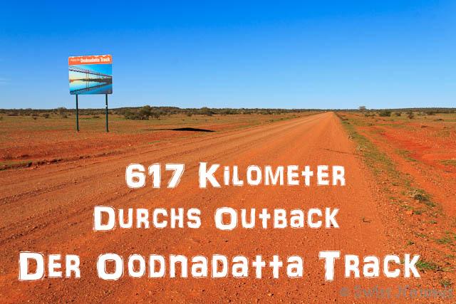 Der Oodnadatta Track von Marree bis nach Marla durchs Outback von Australien