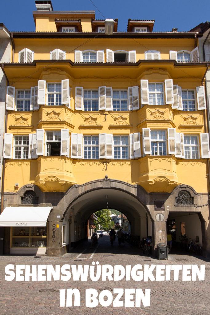 Die Sehenswürdigkeiten in Bozen im Südtirol