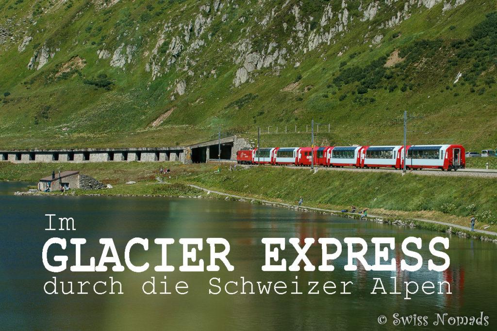 Im Glacier Express von Zermatt nach Chur