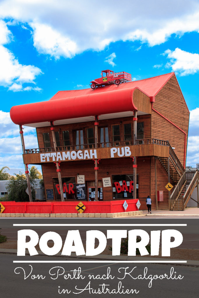 Roadtrip von Perth nach Kalgoorlie in Australien