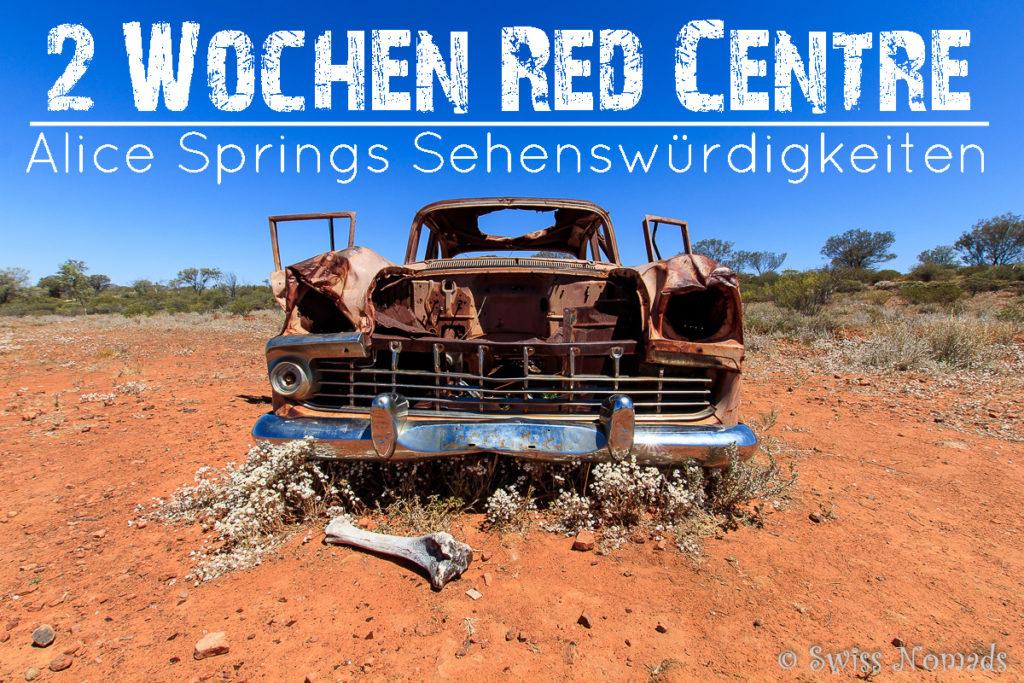 Alice Springs Sehenswürdigkeiten und das Red Centre in Australien