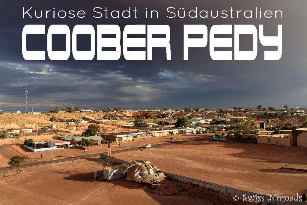 Die Coober Pedy Sehenswürdigkeiten in Australien