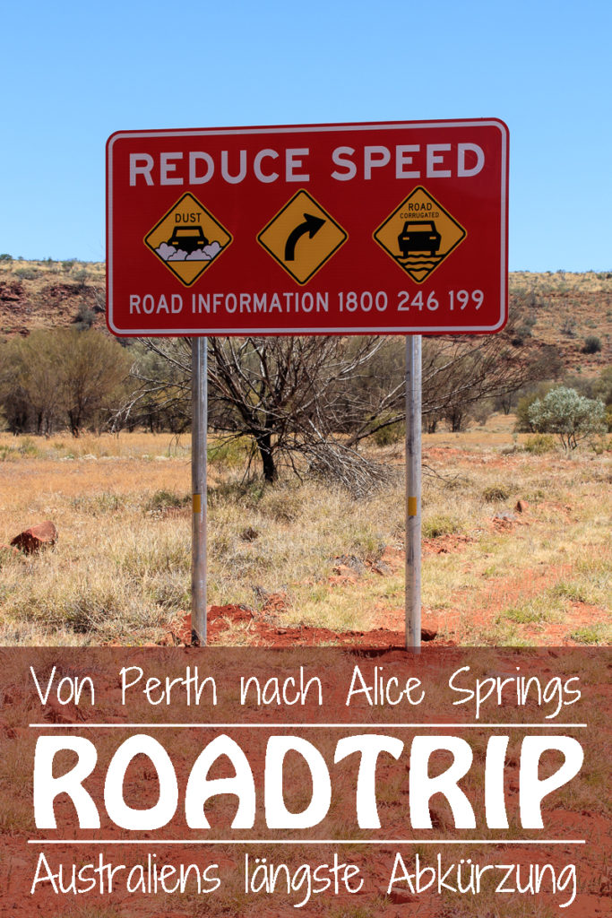 Roadtirp von Perth nach Alice Springs in Australien