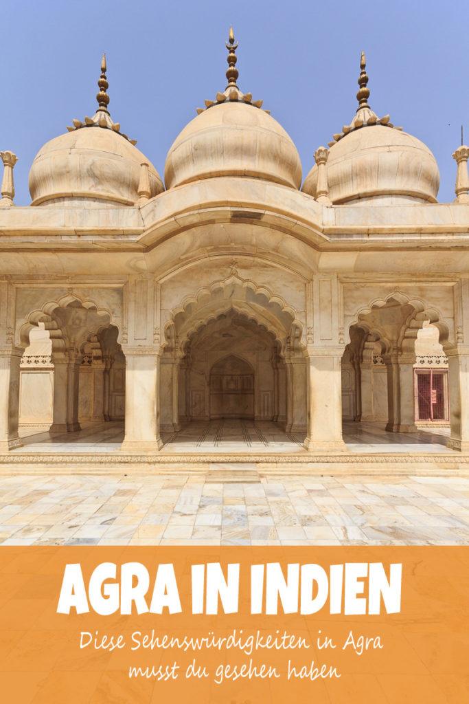 Die Sehenswürdigkeiten in Agra