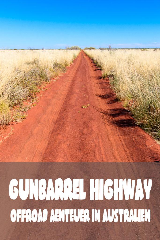 Der Gunbarrel Highway in Autralien ist ein Offroad Abenteuer