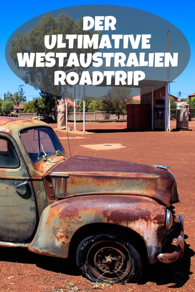 Ein Westaustralien Roadtrip verspricht viel Abenteuer und Abwechslung