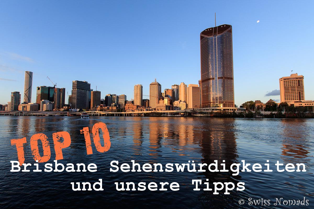 Top 10 Brisbane Sehenswürdigkeiten und unsere Tipps - Swiss Nomads