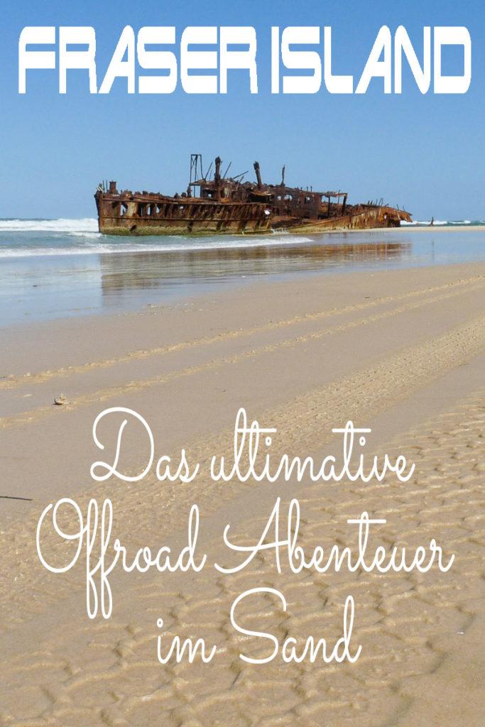 Fraser Island Australien ist das ultimative Offroad Abenteuer im Sand
