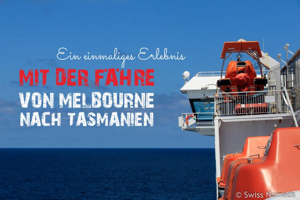 Faehre Melbourne nach Tasmanien