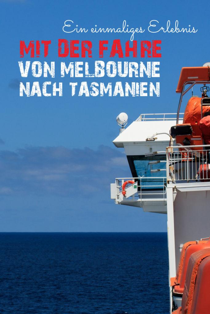Fähre von Melbourne nach Tasmanien