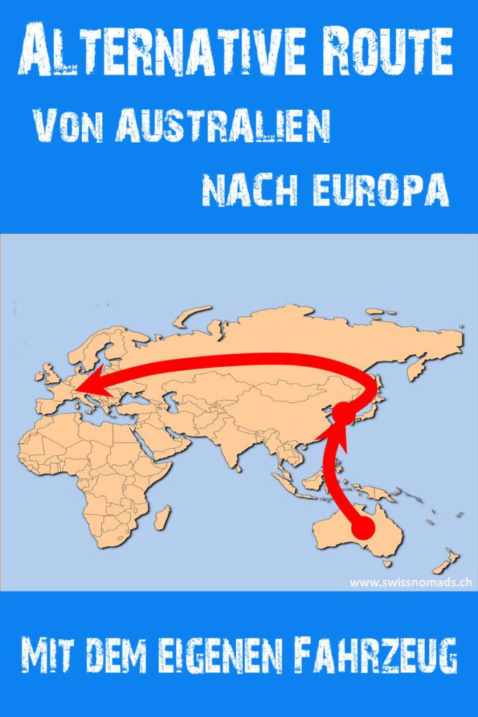 Alternative Route mit dem eigenen Fahrzeug von Australien nach Europa