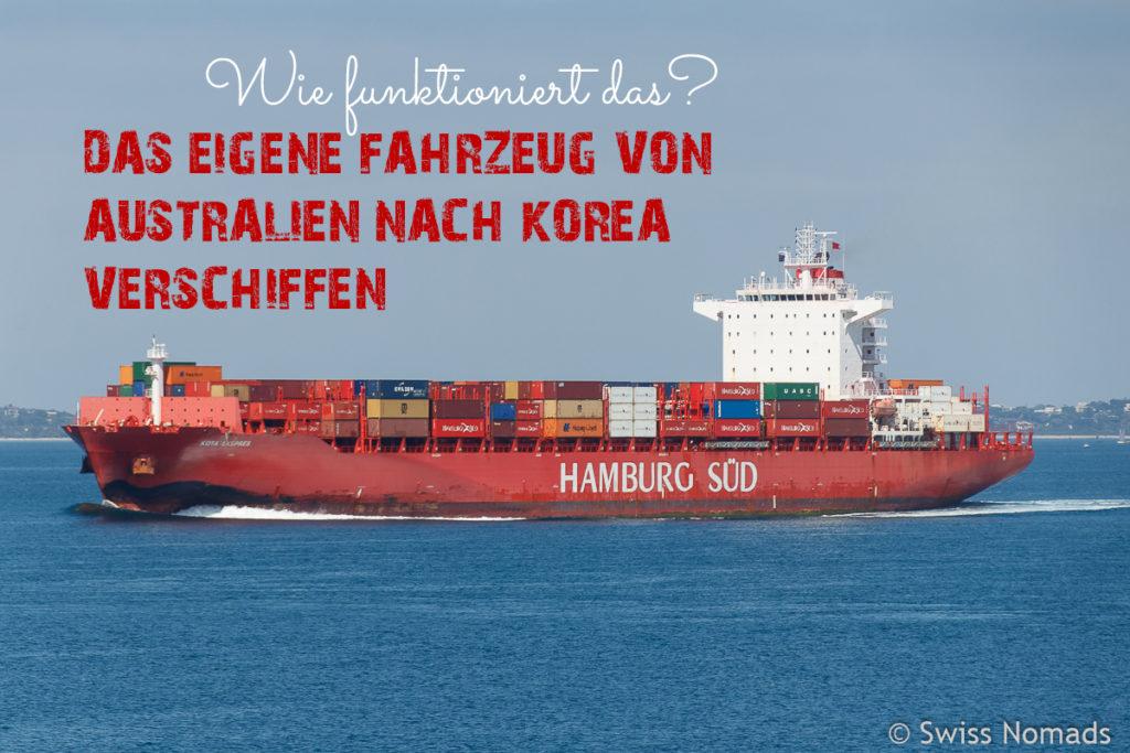 Fahrzeug von Australien nach Korea verschiffen