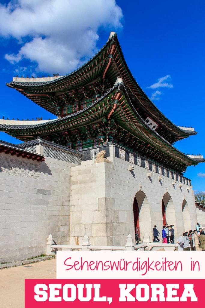 Sehenswürdigkeiten in Seoul Korea