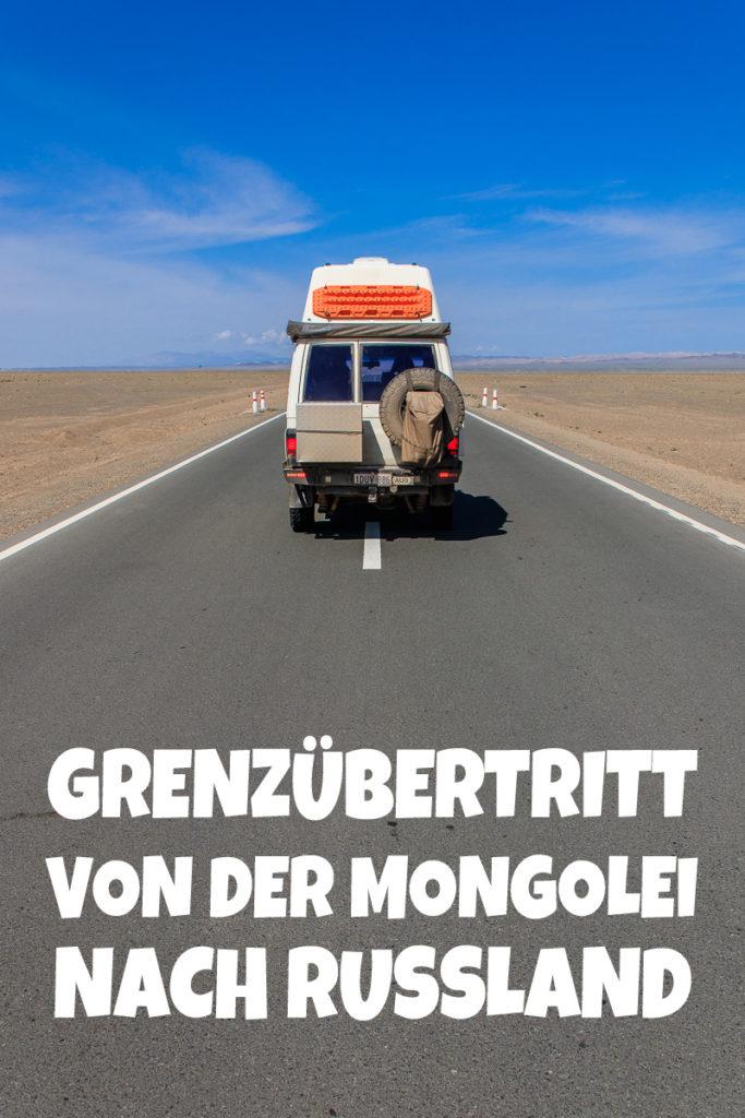 Grenzübertritt von der Mongolei nach Russland