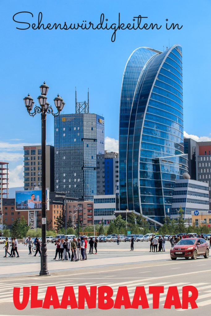 Die Sehenswürdigkeiten in Ulaanbaatar, der Hauptstadt der Mongolei