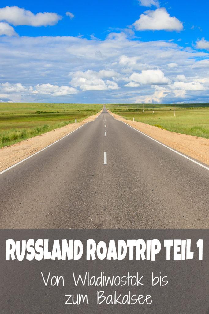 Russland Roadtrip von Wladiwostok zum Baikalsee