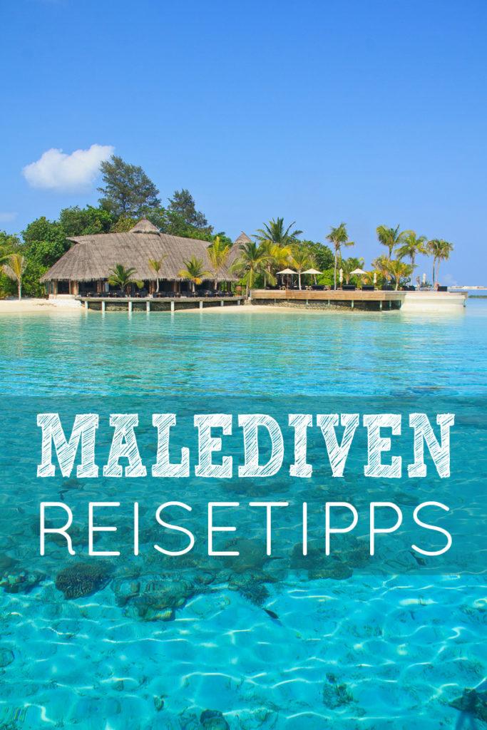 Malediven Reise Tipps