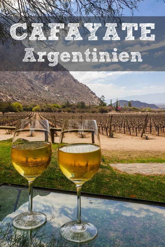 Cafayate Argentinien Pinterest