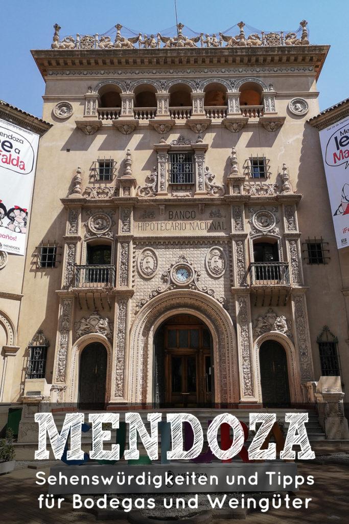 Die Mendoza Sehenswürdigkeiten
